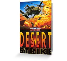 desert strike Greeting Card