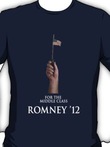 For The Middle Class T-Shirt