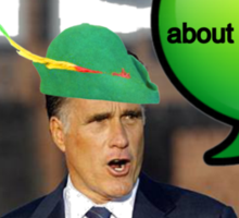 Mitt Romney i'm not concerned about the very poor robin hood 2012 Sticker