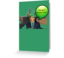 """It's not Romney hood"" funny robin hood tax dodge shirt Greeting Card"