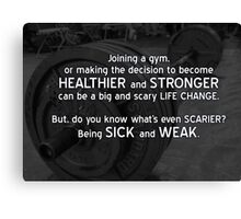 Strength and Health Motivation Canvas Print