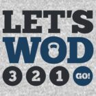 Let's WOD 3-2-1 Go! by ozlat