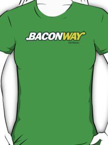 Baconway T-Shirt