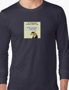 The Responsible Drinking Lawyer Long Sleeve T-Shirt