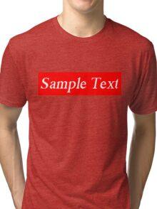 Supreme Sample Text Tri-blend T-Shirt