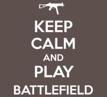 Keep calm and play Battlefield by aizo