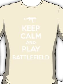 Keep calm and play Battlefield T-Shirt