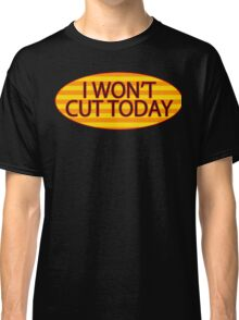 REMINDER STICKER: Don't cut orange version. Classic T-Shirt