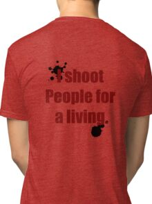 Photographer Shirts Tri-blend T-Shirt