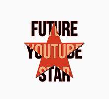 Future YouTube Star Unisex T-Shirt