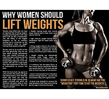 Why Women Should Lift Weights - Infographic Photographic Print