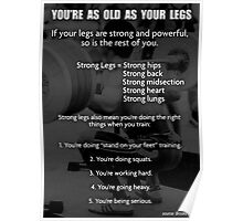 You're As Old As Your Legs - Infographic Poster
