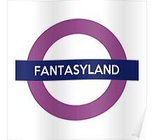 Fantasyland Line Poster