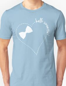 hello sweetie! Unisex T-Shirt