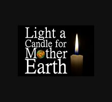 light a candle for mother earth Unisex T-Shirt