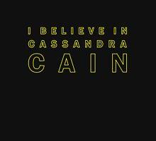 I Believe in Cassandra Cain Unisex T-Shirt