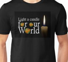 another light a candle for our world Unisex T-Shirt
