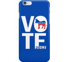 Vote Democrat 2012 Shirt iPhone Case/Skin