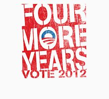 Obama Four More Years 2012 Women's Shirt Womens Fitted T-Shirt