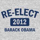 Re-Elect Obama 2012 Women's Shirt by ObamaShirt