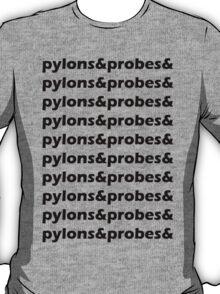 Pylons&Probes& T-Shirt