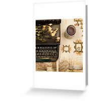 Typewriter, Tea and Dried Flowers  Greeting Card