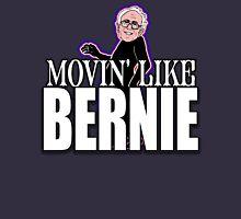 Movin' Like Bernie Unisex T-Shirt