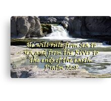 """""""Psalm 72:8"""" by Carter L. Shepard Canvas Print"""
