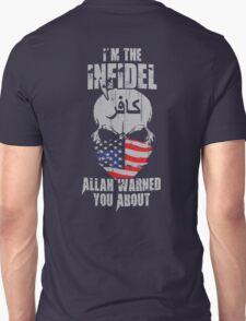 I'm The Infidel T-Shirt