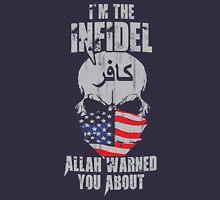 I'm The Infidel Unisex T-Shirt