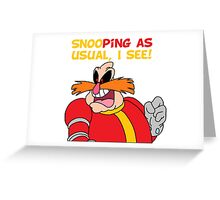 "Robotnik ""SnooPing As usual"" Greeting Card"