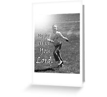 """My joy is in You Lord."" by Carter L. Shepard Greeting Card"