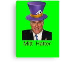 Mitt Romney 2012 mad Hatter Canvas Print