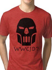 WWCJD? Tri-blend T-Shirt