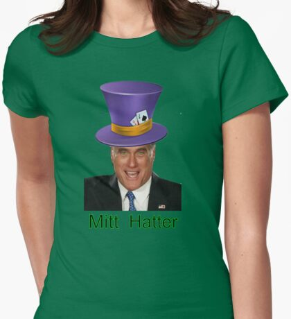 Mitt Romney 2012 mad Hatter Womens Fitted T-Shirt