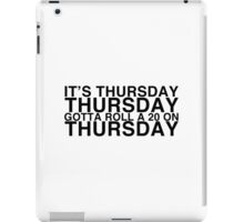 It's THURSDAY! Friday Lyrics Parody - Critical Role iPad Case/Skin