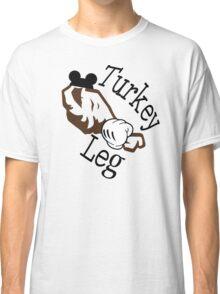 Turkey Leg Classic T-Shirt
