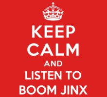 Keep Calm and listen to Boom Jinx by Yiannis  Telemachou