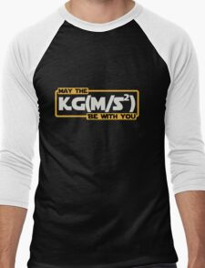 May The Newtonian Force Be With You Men's Baseball ¾ T-Shirt