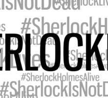 #SHERLOCKLIVES Sticker