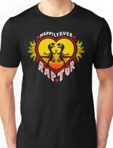 Happily Ever Raptor Unisex T-Shirt