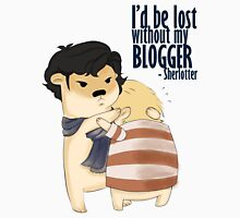 """""""I'd be lost without my blogger"""" Unisex T-Shirt"""