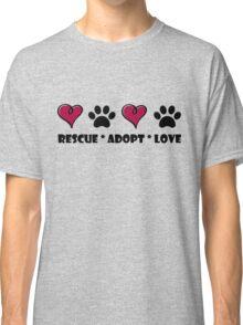 Rescue * Adopt * Love Classic T-Shirt
