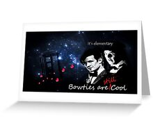Bow Ties are Still Cool Greeting Card