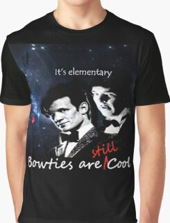 Bow Ties are Still Cool Graphic T-Shirt