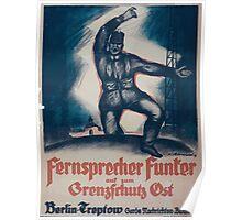 Fernsprecher Funker auf zum Grenzschutz Ost Berlin Treptow Garde Nachtrichten Bataillon 1091 Poster