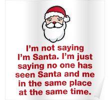Not Not Santa Poster