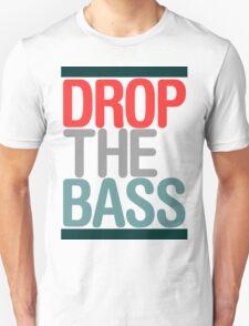 Drop The Bass (classic) Ltd edition  Unisex T-Shirt