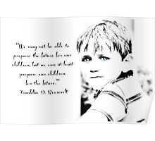 Children are the future - Inspirational Greeting card or print Poster