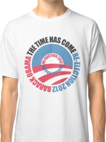 OBAMA RE-ELECTION 2012 (for light color shirts) Classic T-Shirt